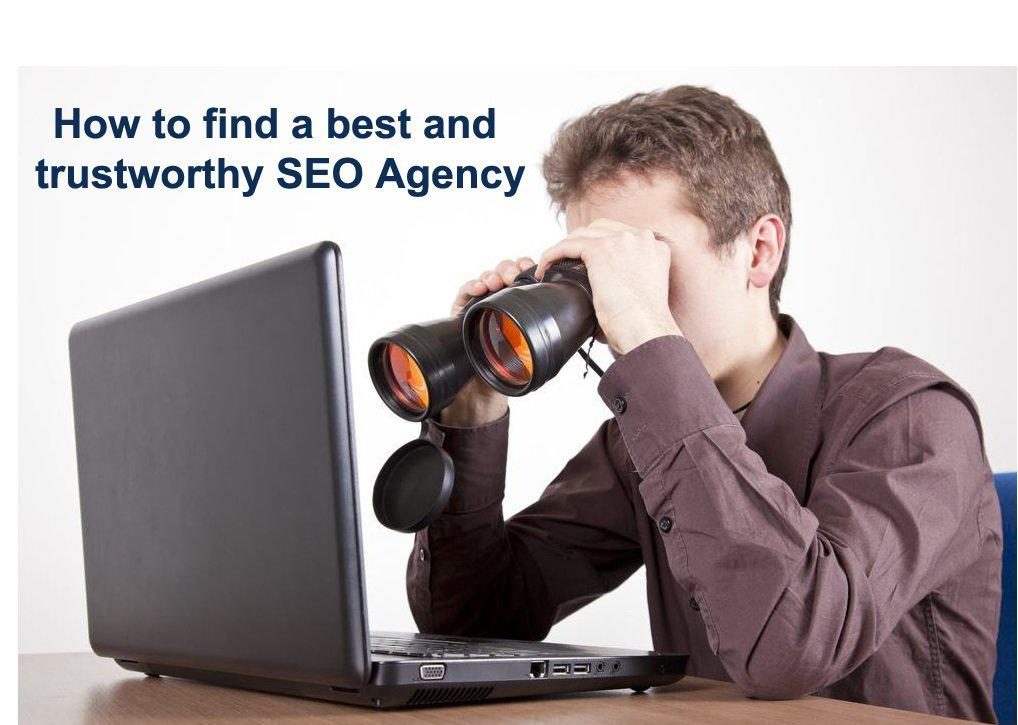 How to Find A Best And Trustworthy Seo Agency?