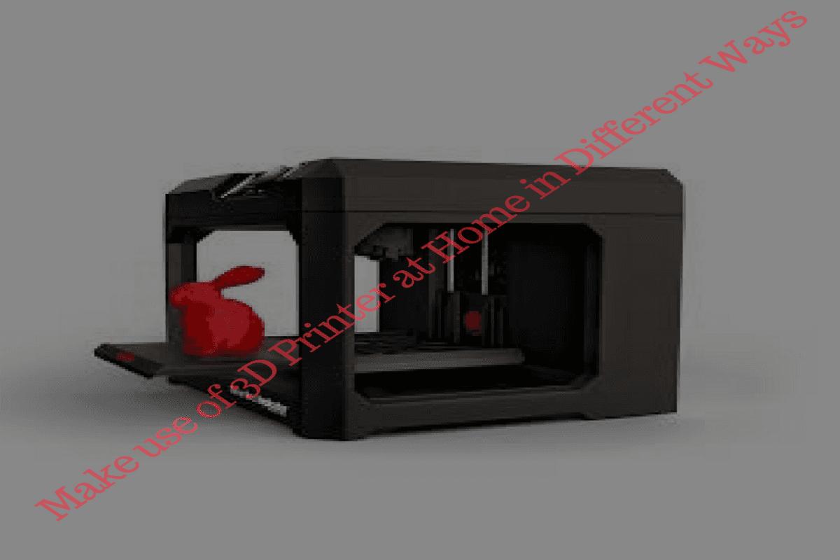 3D Printer at Home