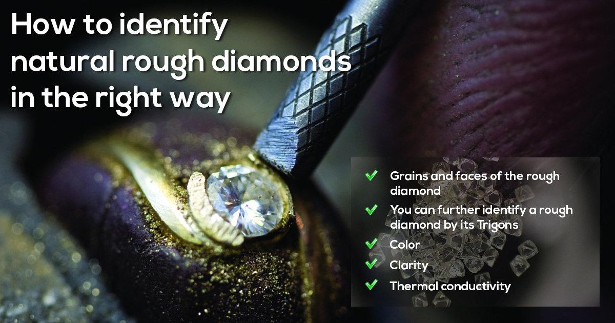 How to Identify Natural Rough Diamonds In The Right Way