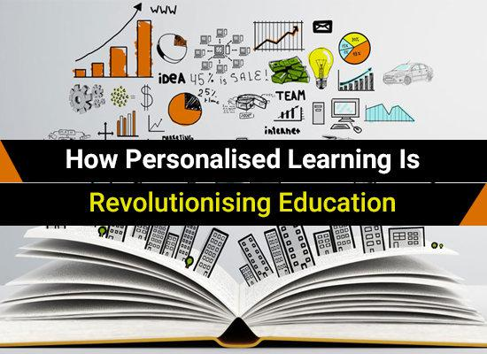 Looking Ahead: How Personalised Learning Is Revolutionising Education