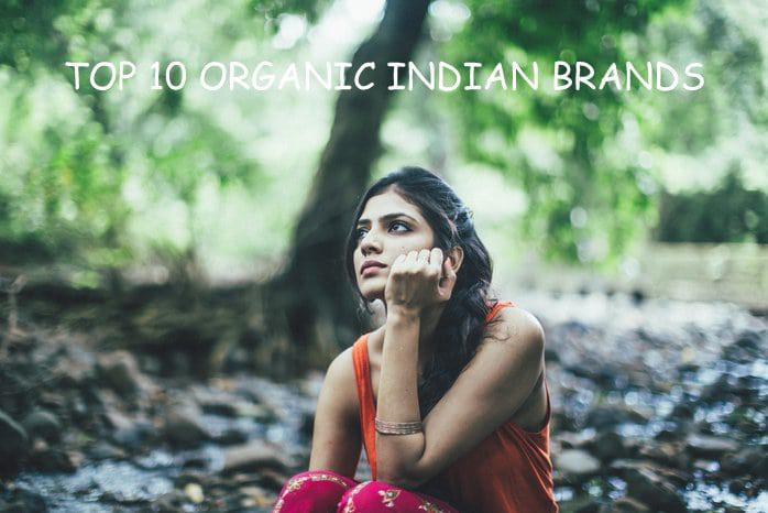 Top 10 Brands of Organic Skin Care Products in India