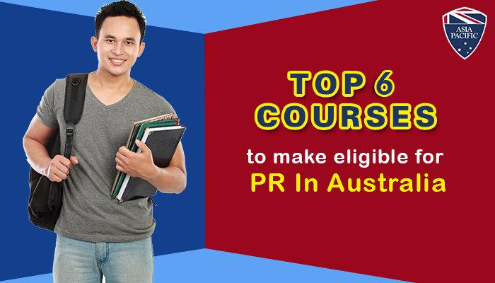 Top 6 Courses that Make You Eligible for PR in Australia