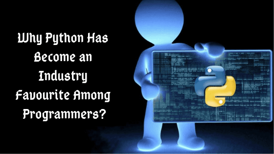 Why Python Has Become an Industry Favourite Among Programmers?