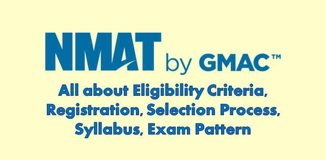Learn all about NMAT REGISTRATION DATE, Admit Card Availability, Result date and Selection Process