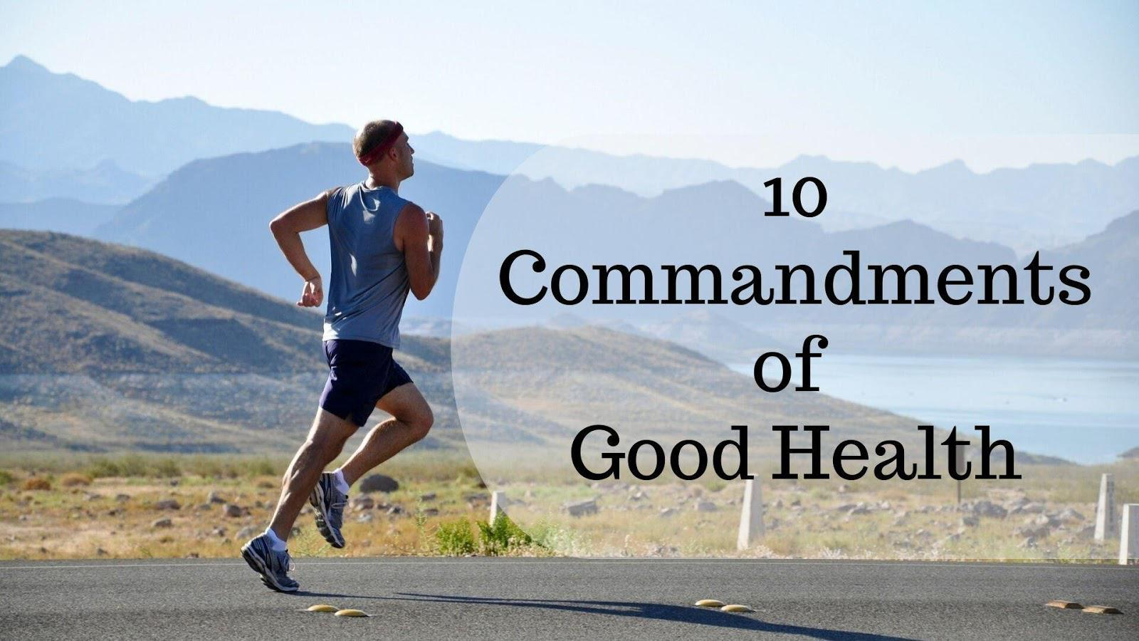 10 Commandments of Good Health