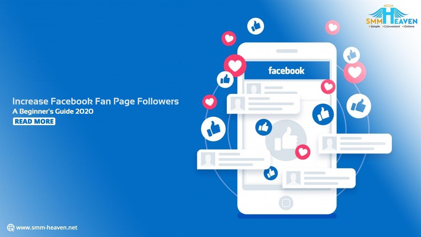 Increase Facebook Fan Page Followers: A Beginner's Guide 2020