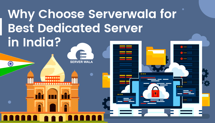 Serverwala for Best Dedicated Server in India