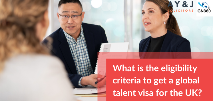 What is the eligibility criteria to get a global talent visa for the UK?