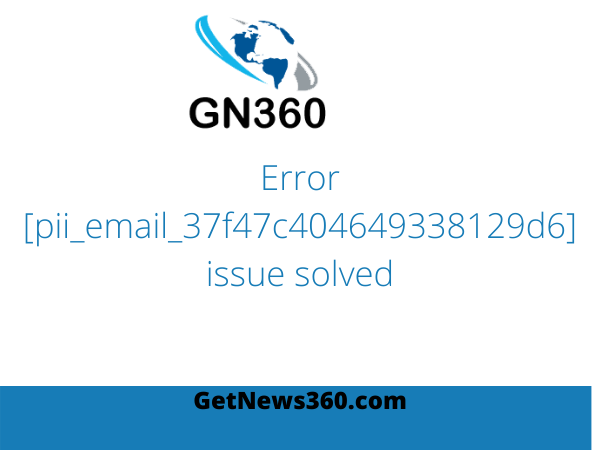 error [pii_email_37f47c404649338129d6] issue solved